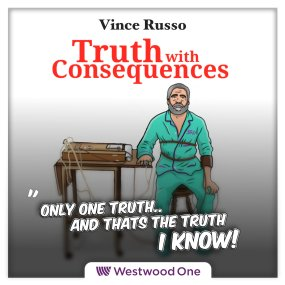 TruthWithConsequences_1400x1400_Vince2